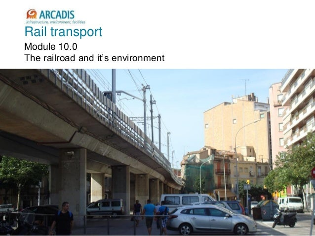 Rail transport Module 10.0 The railroad and it's environment