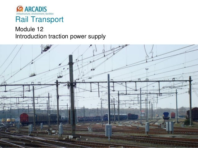 V1.1, 21-9-09 Rail Transport Module 12 Introduction traction power supply