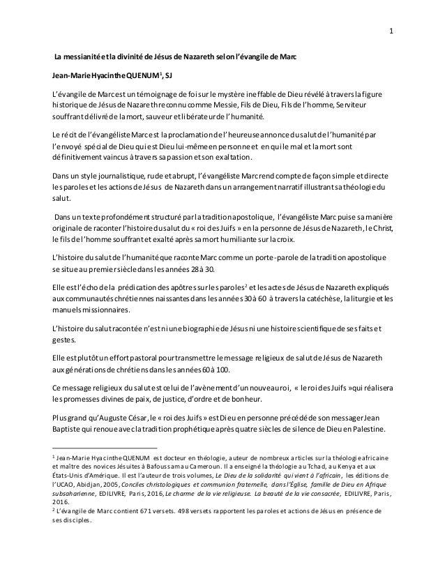 1 La messianité etla divinité de Jésusde Nazareth selonl'évangile de Marc Jean-Marie Hyacinthe QUENUM1 ,SJ L'évangile de M...