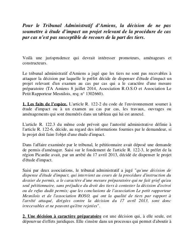 Pour le Tribunal Administratif d'Amiens, la décision de ne pas soumettre à étude d'impact un projet relevant de la procédu...