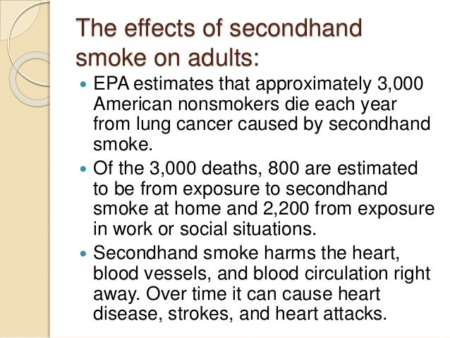 effects of second hand smoke essay What is third-hand smoke risk associated to children health risks studies  of  and 841% of smokers agreed that second-hand smoke and tobacco smoke .