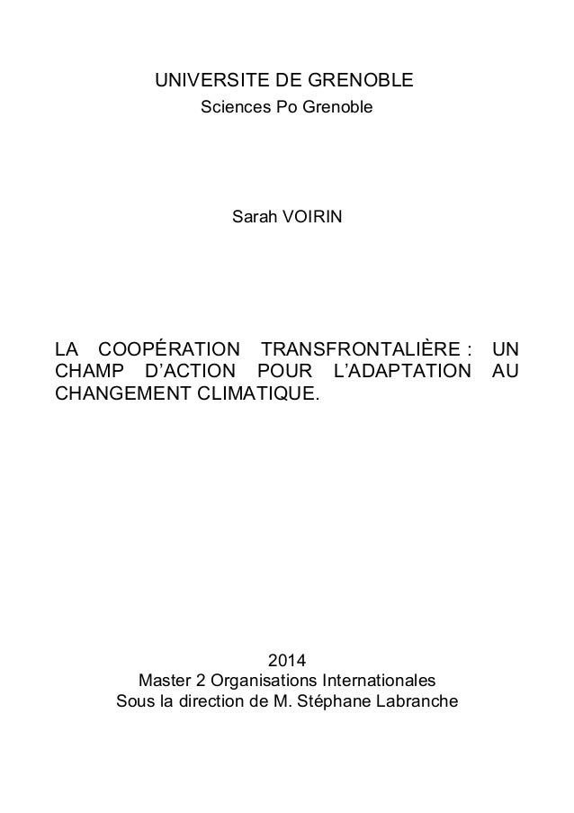 UNIVERSITE DE GRENOBLE Sciences Po Grenoble Sarah VOIRIN LA COOPÉRATION TRANSFRONTALIÈRE : UN CHAMP D'ACTION POUR L'ADAPTA...