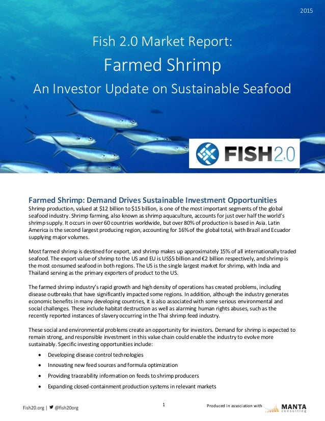 1 Fish 2.0 Market Report: Farmed Shrimp Produced in association with Farmed Shrimp: Demand Drives Sustainable Investment O...