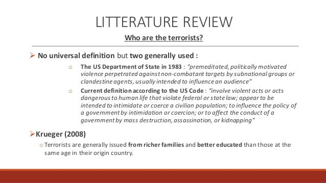 "good thesis on terrorism If we take good as the natural human condition, then evil is its antithesis, and heroism its opposing force but they are all facets of human nature the terrorist attack on us sovereignty represents a new level of ""creative evil"" in which human intellect subserves the basest motives of violence and destruction."