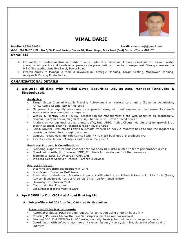 VIMAL DARJI Mobile: 9870660681 Email: vimalrdarji@gmail.com Add: Flat No 201, Plot No D/66, Komal Society, Sector 10, Shan...