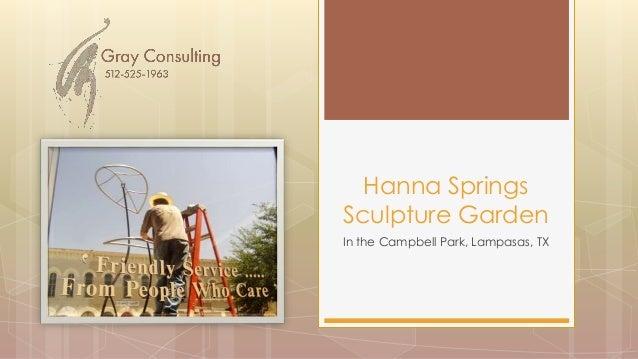 In the Campbell Park, Lampasas, TX Hanna Springs Sculpture Garden