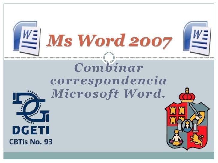 Ms Word 2007   CombinarcorrespondenciaMicrosoft Word.