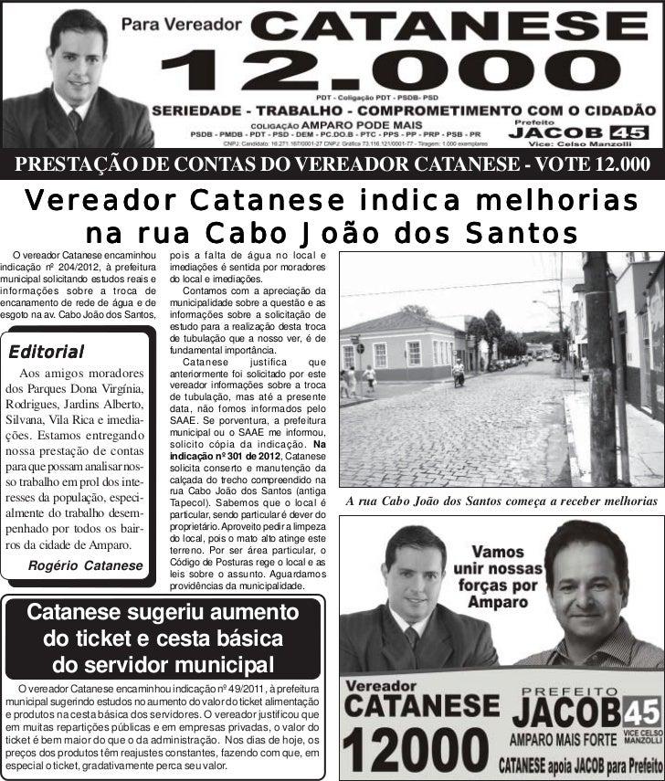 PRESTAÇÃO DE CONTAS DO VEREADOR CATANESE - VOTE 12.000     Ver eador Ca tanese indica melhorias      ereador Catanese     ...