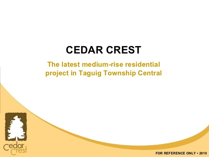 CEDAR CREST The latest medium-rise residential project in Taguig Township Central