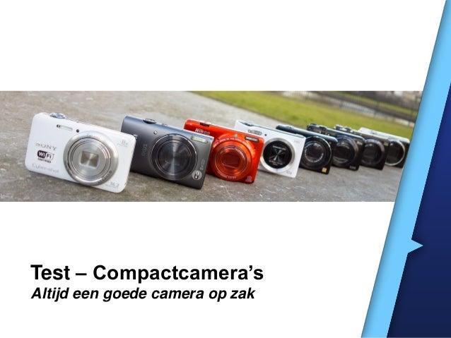 Test – Compactcamera's Altijd een goede camera op zak