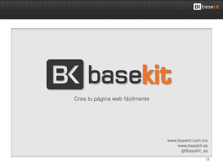 Crea tu página web fácilmente                                www.basekit.com.mx                                    www.bas...