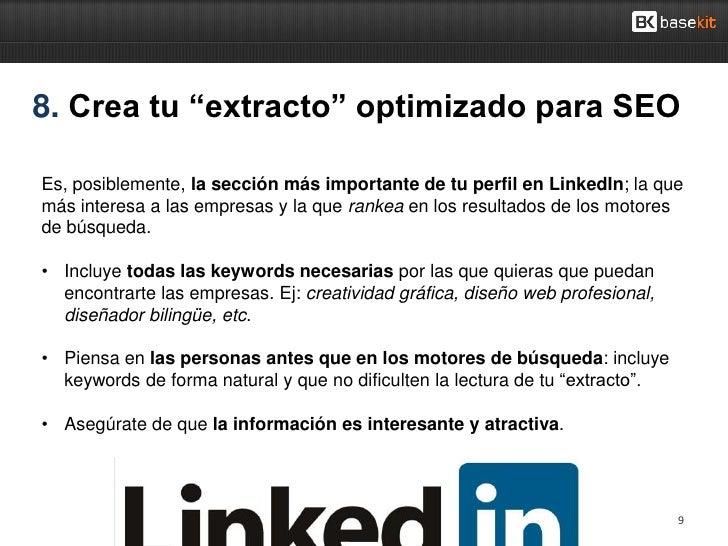 """8. Crea tu """"extracto"""" optimizado para SEOEs, posiblemente, la sección más importante de tu perfil en LinkedIn; la quemás i..."""