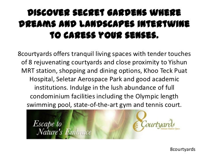 Discover secret gardens where dreams and landscapes intertwine to caress your senses. 8courtyards offers tranquil living s...