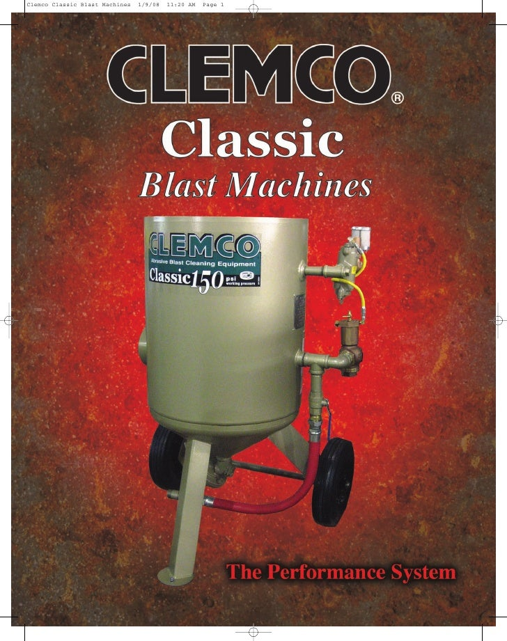 Classic Clemco – Tough, Reliable, Quality Blast Machines  Semi-elliptical head for                                        ...