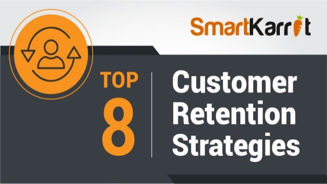 8 Customer Retention Strategies Followed by the Top CSMs