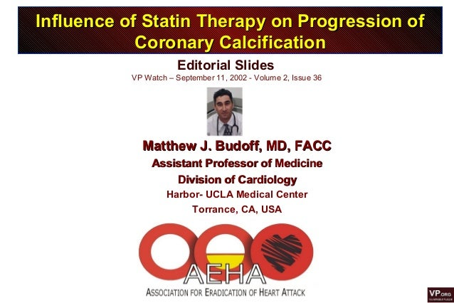 Editorial Slides VP Watch – September 11, 2002 - Volume 2, Issue 36 Influence of Statin Therapy on Progression ofInfluence...