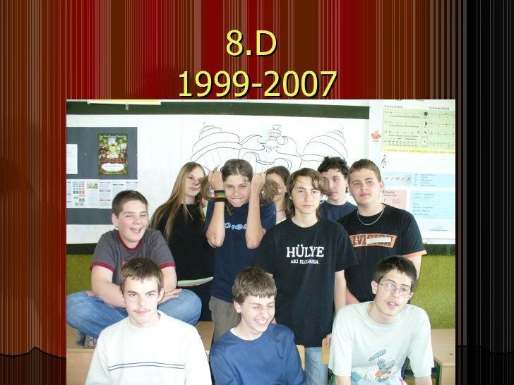 8.D  1999-2007