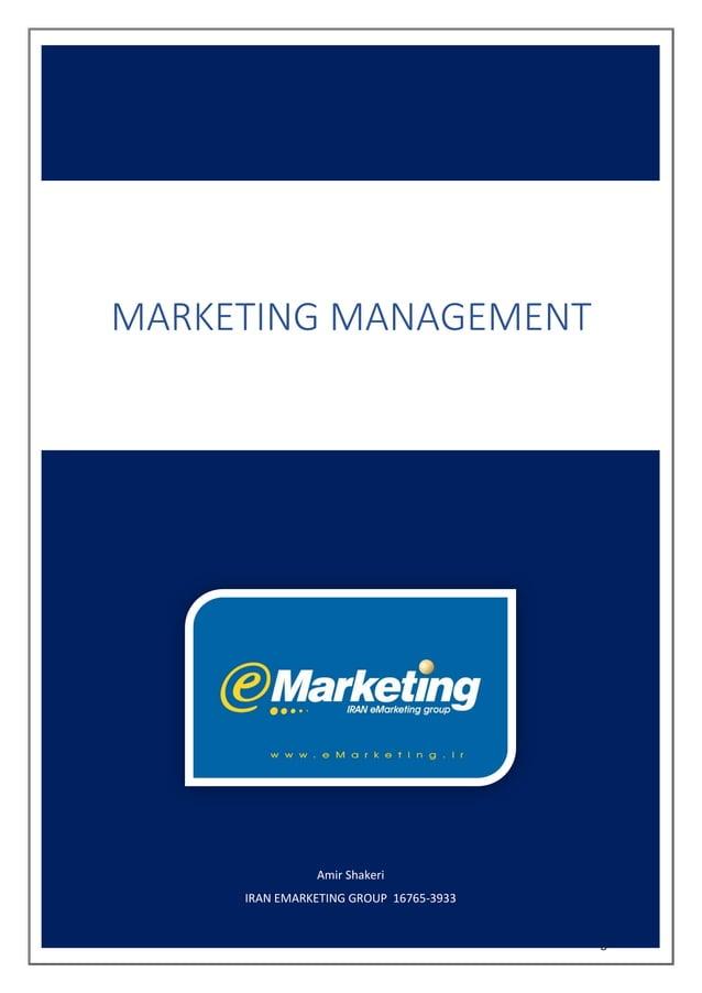 www.eMarketing.ir Amir Shakeri IRAN EMARKETING GROUP 16765-3933 MARKETING MANAGEMENT