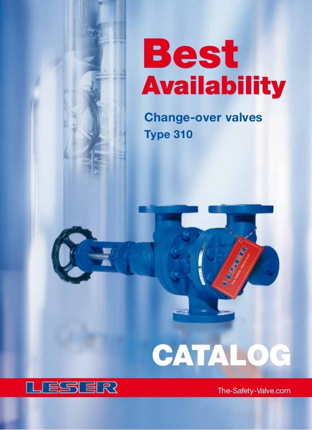 Change-over valves Type 310 The-Safety-Valve.com CATALOG Best Availability Best Availability