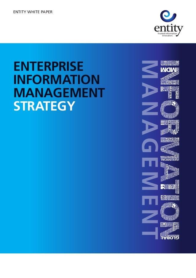 ENTERPRISE INFORMATION MANAGEMENT STRATEGY ENTITY WHITE PAPER