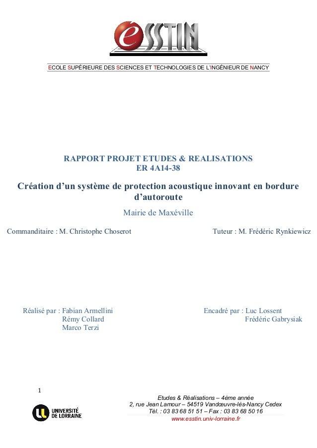 ECOLE SUPÉRIEURE DES SCIENCES ET TECHNOLOGIES DE L'INGÉNIEUR DE NANCY 1   Etudes & Réalisations – 4ème année 2, r...