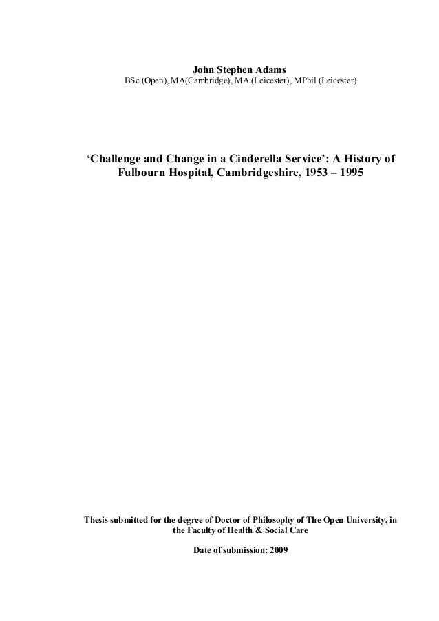 John Stephen Adams BSc (Open), MA(Cambridge), MA (Leicester), MPhil (Leicester) 'Challenge and Change in a Cinderella Serv...
