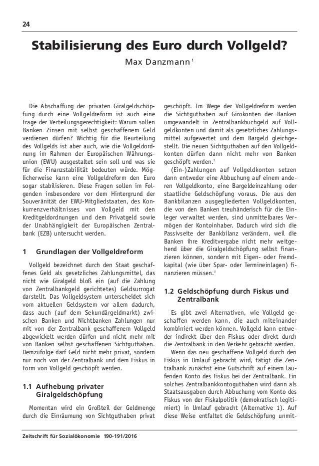 24 Zeitschrift für Sozialökonomie 190-191/2016 geschöpft. Im Wege der Vollgeldreform werden die Sichtguthaben auf Girokont...