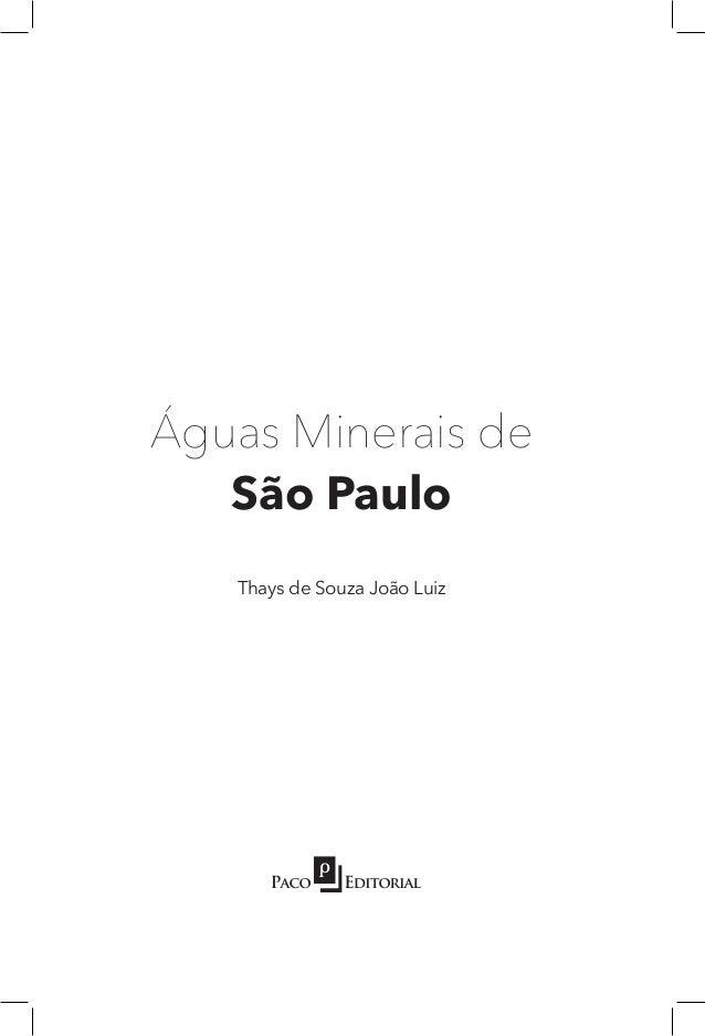 Águas Minerais de São Paulo Thays de Souza João Luiz
