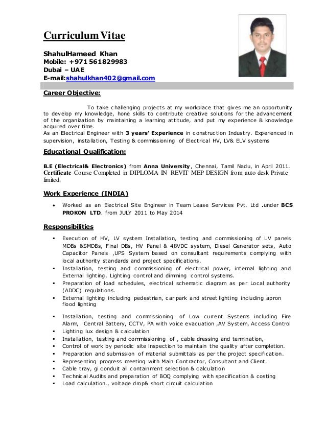 Electrical Engineer CV (2). CurriculumVitae ShahulHameed Khan Mobile: +971  561829983 Dubai U2013 UAE E Mail:shahulkhan402 ...
