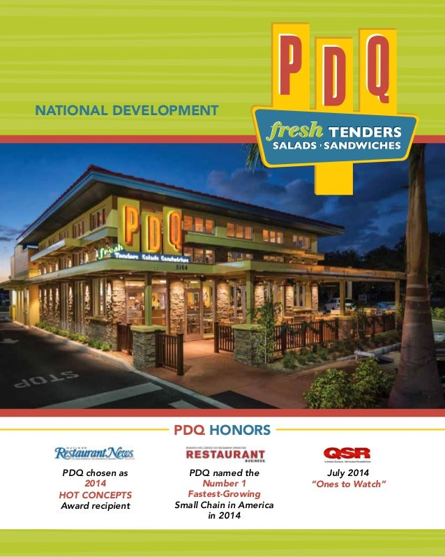 """PDQ chosen as 2014 HOT CONCEPTS Award recipient July 2014 """"Ones to Watch"""" PDQ named the Number 1 Fastest-Growing Small Cha..."""