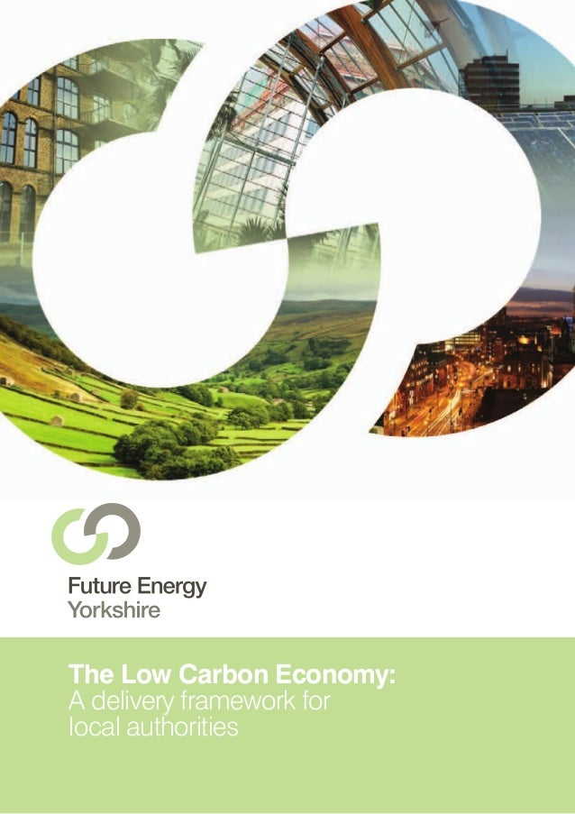 The Low Carbon Economy: A delivery framework for local authorities