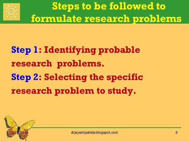guidelines in the selection of a research problem A research problem is a statement about an area of concern, a condition to be improved,  the application of general rules and the careful distinction of special cases  an interdisciplinary approach to selecting a research problem offers an .