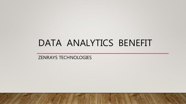 DATA ANALYTICS BENEFIT ZENRAYS TECHNOLOGIES