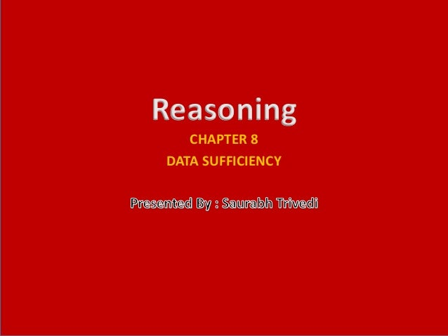 CHAPTER 8 DATA SUFFICIENCY Reasoning