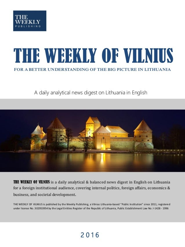 THE WEEKLY OF VILNIUS is a daily analytical & balanced news digest in English on Lithuania for a foreign institutional aud...