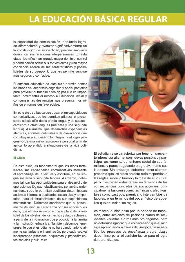 Principios Psicopedagógicos En la Educación Básica Regular, las decisiones sobre el currículo se han tomado sobre la base ...
