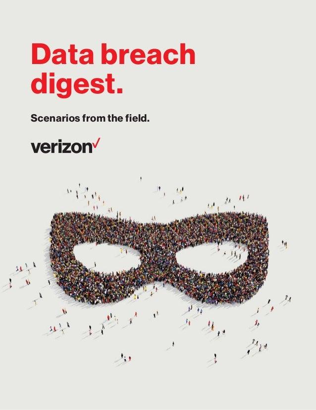 Data breach digest. Scenarios from the field.