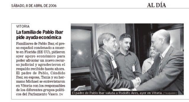 La Familia de Pablo Ibar pide ayuda económica