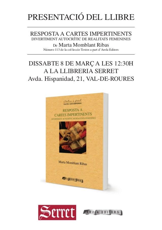 presentació del llibre Resposta a Cartes Impertinents Divertiment Autocrític de Realitats Femenines De  Marta Momblant Rib...