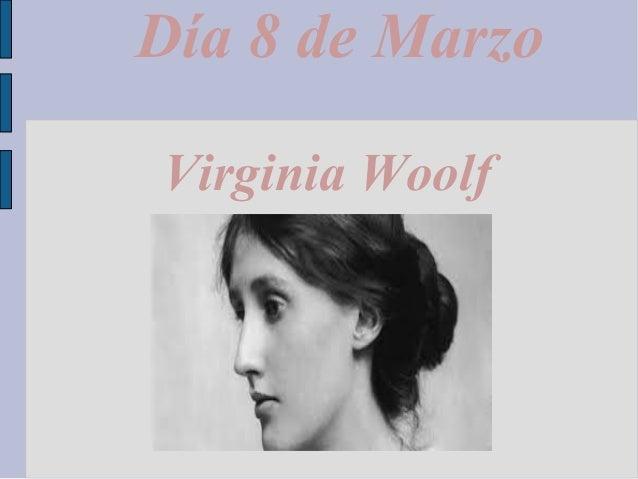 Día 8 de Marzo Virginia Woolf