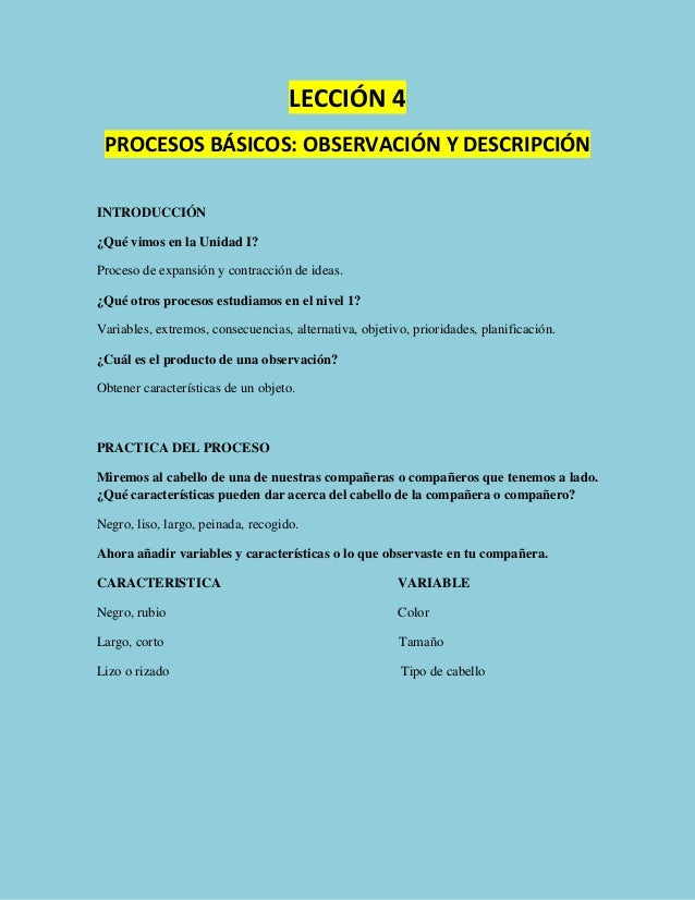 LECCIÓN 4 PROCESOS BÁSICOS: OBSERVACIÓN Y DESCRIPCIÓN INTRODUCCIÓN ¿Qué vimos en la Unidad I? Proceso de expansión y contr...
