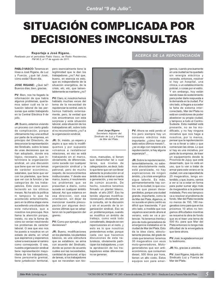 """Central """"9 de Julio"""".       SITUACIÓN COMPLICADA POR        DECISIONES INCONSULTAS               Reportaje a José Rigane.R..."""