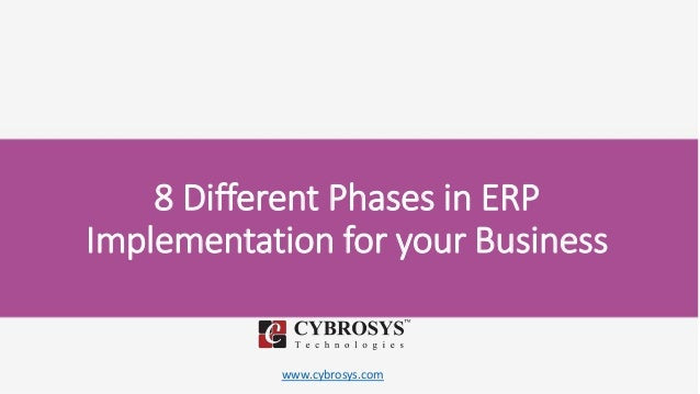 www.cybrosys.com 8 Different Phases in ERP Implementation for your Business