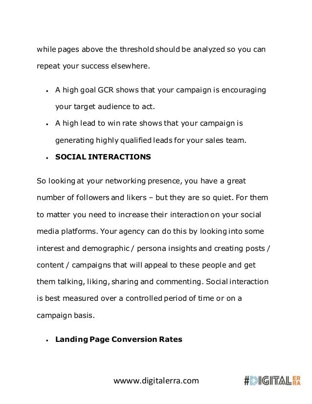 wwww.digitalerra.com while pages above the threshold should be analyzed so you can repeat your success elsewhere.  A high...