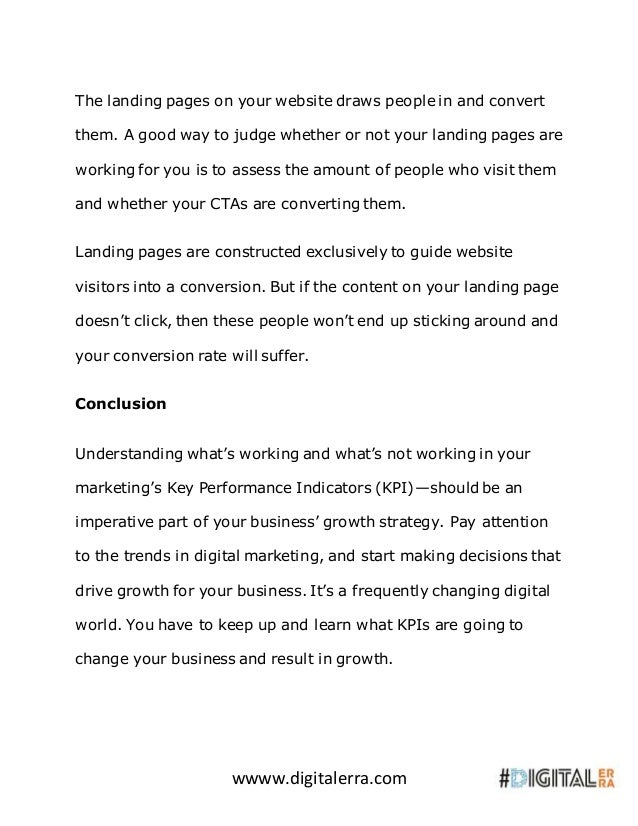 wwww.digitalerra.com The landing pages on your website draws people in and convert them. A good way to judge whether or no...