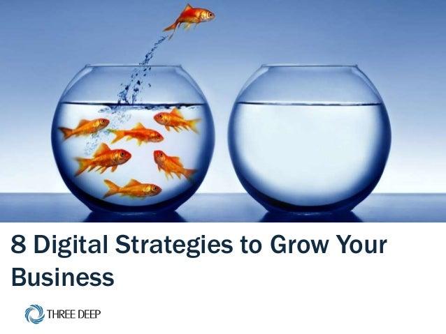 | 8 Effective Digital Strategies 1 8 Digital Strategies to Grow Your Business