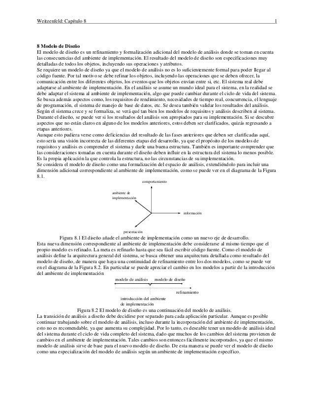 Weitzenfeld: Capítulo 8 1 8 Modelo de Diseño El modelo de diseño es un refinamiento y formalización adicional del modelo d...