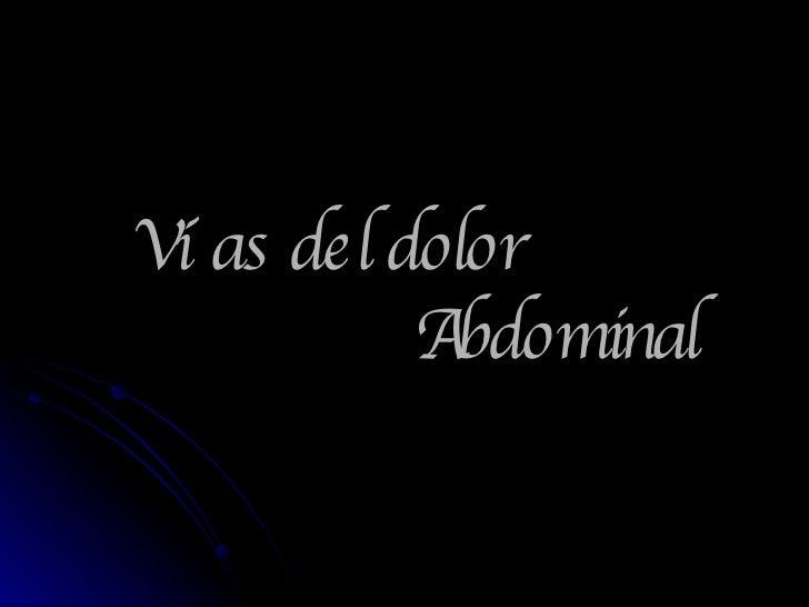 Vías del dolor    Abdominal