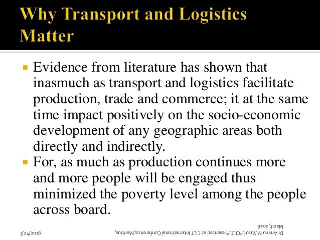 Why do Transport and Logistics Matter for Development in