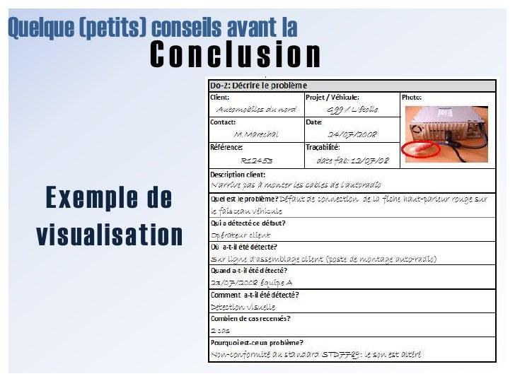 Quelque (petits) conseils avant la<br />Conclusion<br />Exemple de visualisation<br />